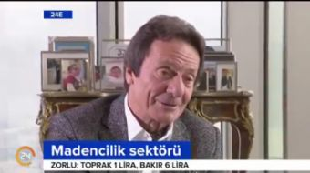 Ahmet Zorlu 24 TV'de: Madencilik sektöründe yeni yatırımlar yapacağız