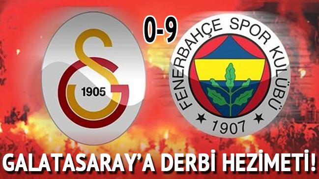 Galatasaray'a derbi eziyeti! 9-0...