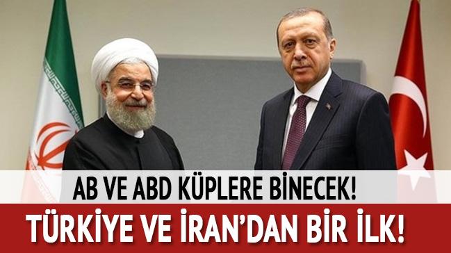 AB ve ABD küplere binecek! Türkiye ve İran'dan bir ilk