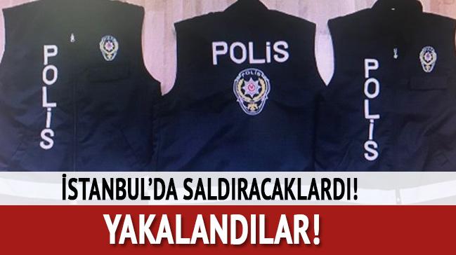İstanbul'da saldıracaklardı! Yakalandılar...