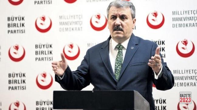 Destici: Cumhurbaşkanlığı seçimlerinde Recep Tayyip Erdoğan'ın adaylığını destekliyoruz