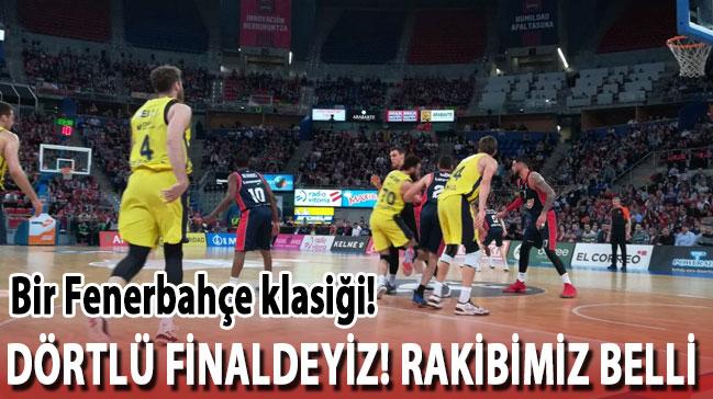 Bir Fenerbahçe klasiği! 4. kez Dörtlü Finaldeyiz