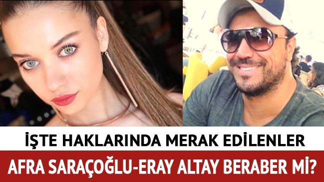 Eray Altay Afra Saraçoğlu kimdir, kaç yaşında? Afra Saraçoğlu'nun sevgilisi Eray Altay nereli?