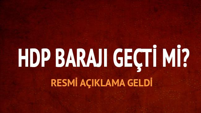 HDP barajı geçti mi HDP 2018 seçim sonuçları barajı geçerse ne olur, kaç milletvekili olur?