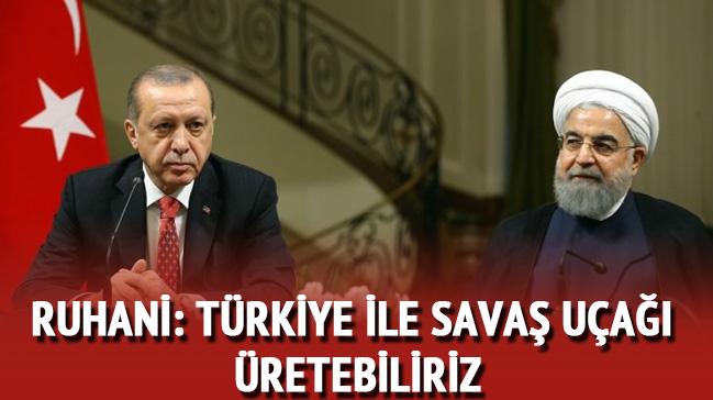 Ruhani: Türkiye ile savaş uçağı üretebiliriz