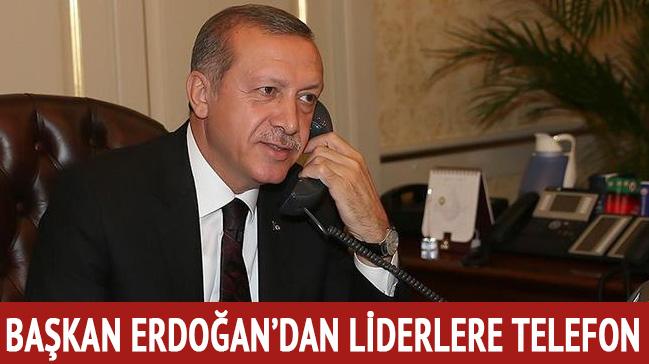 Başkan Erdoğan, 3 liderle telefonda görüştü