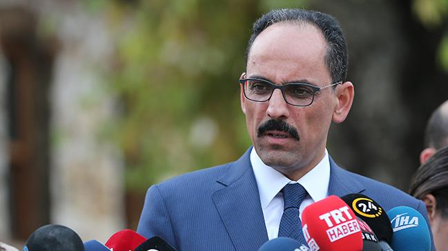 Cumhurbaşkanlığı Sözcüsü Kalın: İdlib'e yapılacak saldırının sonuçları ağır olur