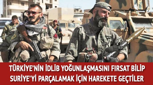 Türkiye'nin İdlib yoğunlaşmasını fırsat bilip Suriye için harekete geçtiler