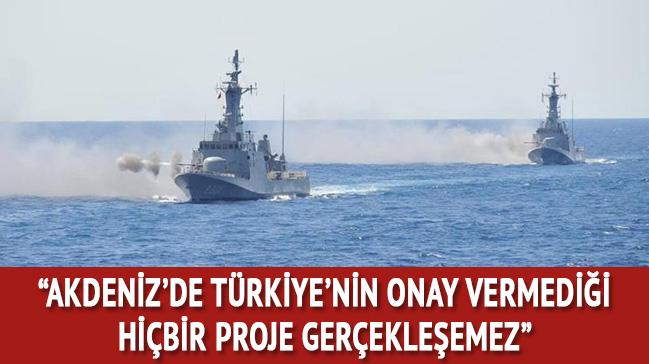 'Türkiye, Akdeniz'de aksiyonel bir politika izlemek zorunda'
