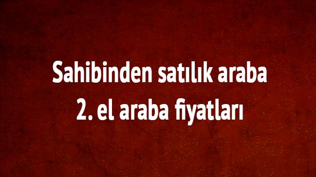 Sahibinden+sat%C4%B1l%C4%B1k+araba+ve+2.+el+araba+fiyatlar%C4%B1+
