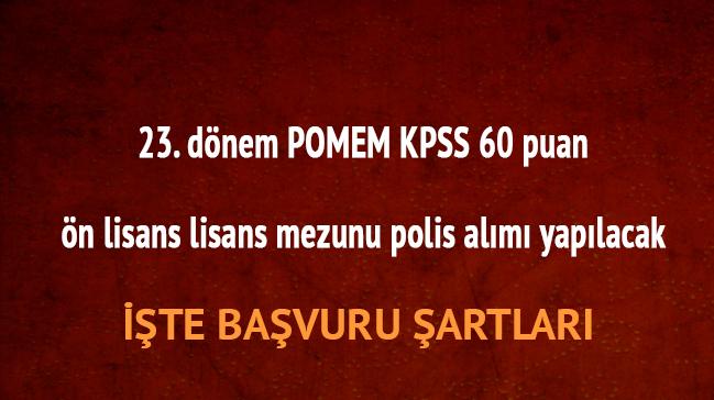 23.+d%C3%B6nem+POMEM+KPSS+60+puan+%C3%B6n+lisans+lisans+mezunu+polis+al%C4%B1m%C4%B1+yap%C4%B1lacak+