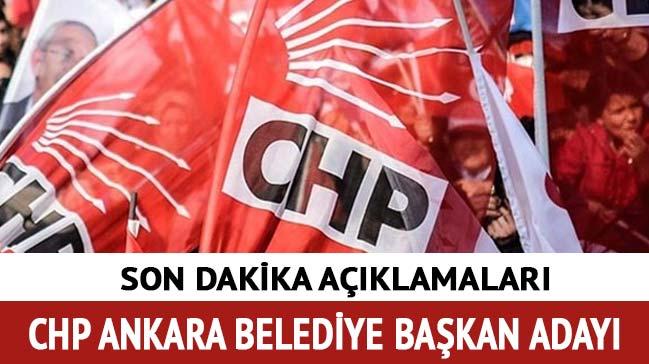CHP+Ankara+Belediye+Ba%C5%9Fkan+adaylar%C4%B1+son+dakika+2019+CHP+Ankara+Belediye+Ba%C5%9Fkan+aday%C4%B1+kim+oldu?