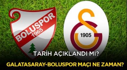 Galatasaray Boluspor maçı ne zaman oynanacak? GS-Boluspor maçı hangi kanalda?