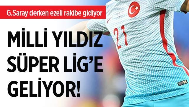Milli yıldızın yeni rotası Süper Lig