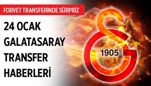 Galatasaray forvet transferi son durum 24 Ocak Galatasaray transfer haberleri