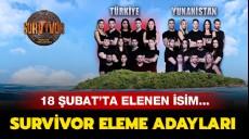 Son dakika - Survivor'da kim elendi? 18 Şubat 2019 İşte Survivor eleme adayları